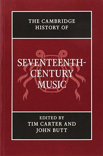 The Cambridge History of Seventeenth-Century Music (The Cambridge History of Music)