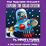 The Bugville Critters: Buster Explores the Solar System: Buster Bee's Adventure Series, Book 13 | Robert Stanek