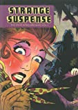 Strange Suspense: The Steve Ditko Archives Vol. 1 (Vol. 1)  (The Steve Ditko Archives)