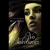 No Takebacks: A Give & Take Novella | Kelli Maine