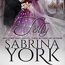 Folly Audiobook by Sabrina York Narrated by Lottie Lush