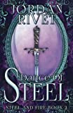 Dance of Steel (Steel and Fire) (Volume 3)