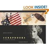Scrapbooks: An American History
