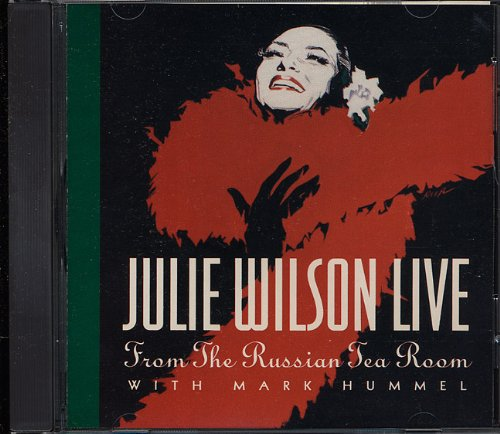 Julie Wilson: Live From The Russian Tea Room by Julie Wilson