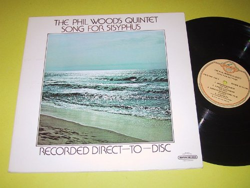 Song For Sisyphus: Direct To Disc [LP record] by Phil Woods Quintet