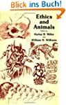 Ethics and Animals (Contemporary Issu...