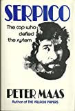 SERPICO The Cop Who Defied the System