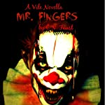 Mr. Fingers: Vile Novellas, Book 1 | C.N. Faust