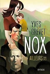 Nox : Ailleurs (2)