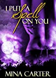 img - for I Put a Spell on You (Avalon Book 2) book / textbook / text book