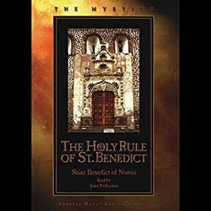Holy Rule of St. Benedict Audiobook