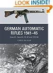 German Automatic Rifles 1941-45: Gew...