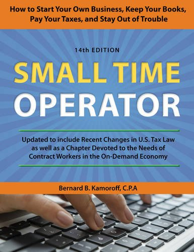 small-time-operator-how-to-start-your-own-business-keep-your-books-pay-your-taxes-and-stay-out-of-tr