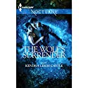 The Wolf's Surrender (       UNABRIDGED) by Kendra Leigh Castle Narrated by Alex Barrett