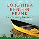 Lowcountry Summer: A Plantation Novel Audiobook by Dorothea Benton Frank Narrated by Robin Miles