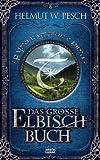 Das große Elbisch-Buch (Fantasy. Bastei Lübbe Taschenbücher) title=