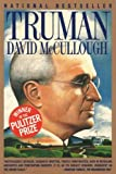Truman (0671869205) by McCullough, David Willis