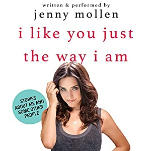 I Like You Just the Way I Am Audiobook