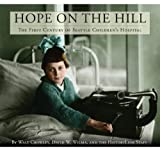Image of Hope on the Hill: The First Century of Seattle Children's Hospital
