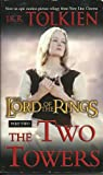 The Lord of the Rings Part Two The Two Towers