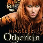 Otherkin (       UNABRIDGED) by Nina Berry Narrated by Kathleen McInerney