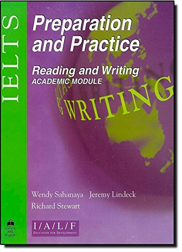 IELTS Preparation and Practice: International English Language Testing System Preparation and Practice: Reading and Writing - Academic Module