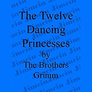 The 12 Dancing Princesses Audiobook