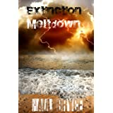 Meltdown (Extinction #1)