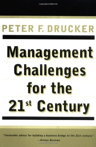 Management Challenges for the 21st Century - Drucker