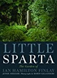 img - for Little Sparta: A Guide to the Garden of Ian Hamilton Finlay by Jessie Sheeler (2015-08-18) book / textbook / text book
