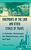Footprints Of The Lion, And Other Stories Of Travel In...