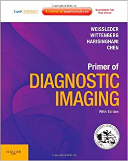 Primer of Diagnostic Imaging: Expert Consult - Online and
