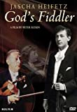 Jascha Heifetz: God's Fiddler [Import USA Zone 1]