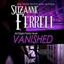 Vanished: An Edgars Family Novel Audiobook by Suzanne Ferrell Narrated by Paul Boehmer