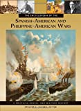 img - for The Encyclopedia of the Spanish-American and Philippine-American Wars: A Political, Social, and Military History (3 Volumes) book / textbook / text book
