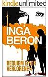 Requiem einer Verlorenen: Berlinkrimi nicht nur f�r Frauen: Ninas und Franks dritter Fall