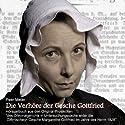 Die Verhöre der Gesche Gottfried Hörspiel von Peer Meter Gesprochen von: David Nathan, Ariane Seeger, Thomas Wingrich