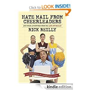 Hate Mail from Cheerleaders: And Other Adventures fin the Life of Reilly