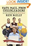 Hate Mail from Cheerleaders: And Othe...
