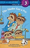 The Sloths Get a Pet (Step into Reading)