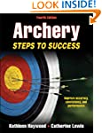 Archery-4th Edition: Steps to Success