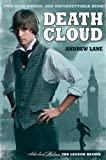 Andrew Lane Death Cloud (Sherlock Holmes: The Legend Begins)