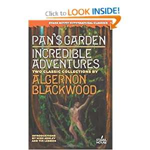 Pan's Garden Incredible Adventures by Algernon Blackwood, Mike Ashley and Tim Lebbon