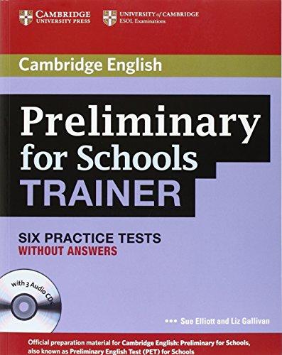 Preliminary for schools trainer plus. Without answers. Con espansione online. Con 3 CD Audio. Per gli Ist. tecnici e professionali