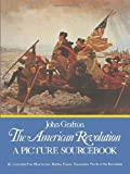 The American Revolution: A Picture Sourcebook (Dover Pictorial Archive)