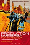 Production Management for TV and Film: The professional's guide