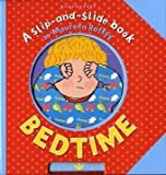 Bedtime (Slip-and-Slide Book)