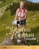 Bavarian Landlust: Englisch/Deutsche Originalausgabe.