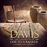 Ode to a Banker: A Marcus Didius Falco Mystery, Book 12 | Lindsey Davis