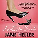 An Ex to Grind (       UNABRIDGED) by Jane Heller Narrated by Caroline Shaffer
